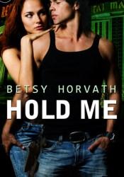 Hold Me Pdf Book