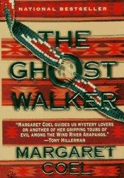 The Ghost Walker (Wind River Reservation, #2) Pdf Book