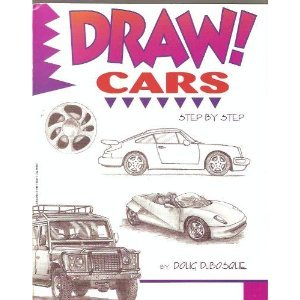 Draw! Cars Step By Step by Doug Dubosque