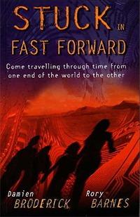 Stuck in Fast Forward