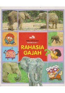 Rahasia Gajah (Buku Bergambar Rahasia Alam, #1)