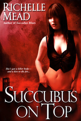 Succubus on Top (Georgina Kincaid, #2)