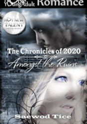 Amongst the Ruins (The Chronicles of 2020, #1) Pdf Book