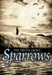 The Truth About Sparrows  Pdf Book
