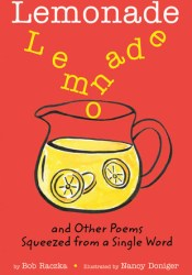 Lemonade: and Other Poems Squeezed from a Single Word Pdf Book