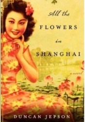 All the Flowers in Shanghai Pdf Book