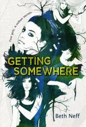 Getting Somewhere