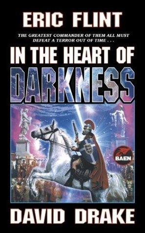In the Heart of Darkness (Belisarius, #2)