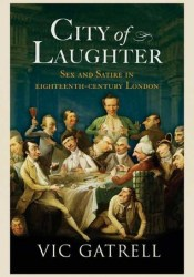 City of Laughter: Sex and Satire in Eighteenth-Century London Pdf Book