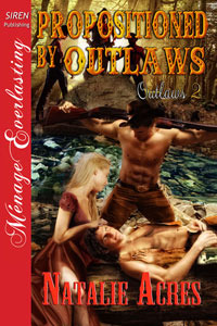 Propositioned by Outlaws (Outlaws #2)