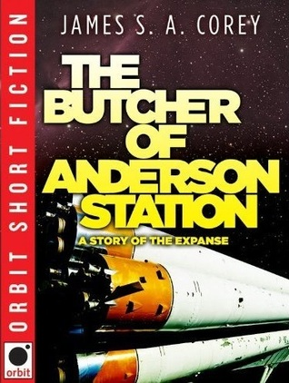 The Butcher of Anderson Station (The Expanse, #0.5)