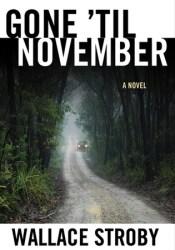 Gone 'til November Pdf Book