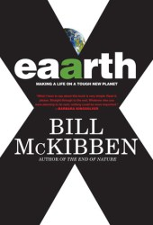 Eaarth: Making a Life on a Tough New Planet Pdf Book