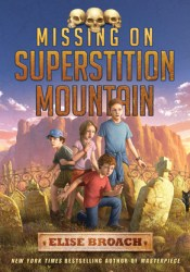 Missing on Superstition Mountain (Missing on Superstition Mountain, #1) Pdf Book