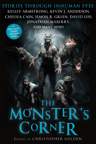 The Monster's Corner: Stories Through Inhuman Eyes