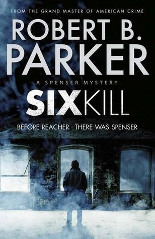 Sixkill Spenser #39 By Robert B Parker