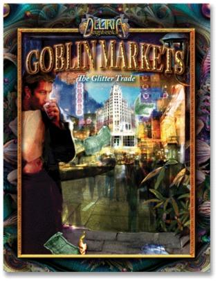 Goblin Markets: The Glitter Trade (Deliria Sagabook #2)