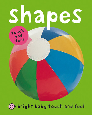 Bright Baby Touch & Feel Shapes