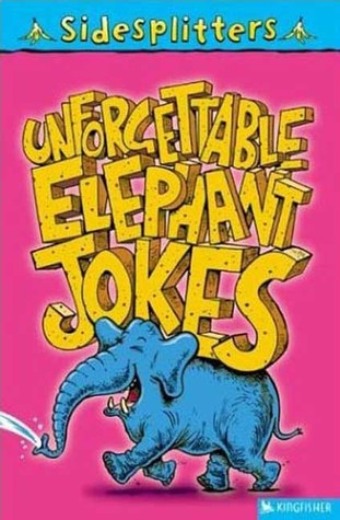 Unforgettable Elephant Jokes