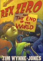 Rex Zero and the End of the World Pdf Book