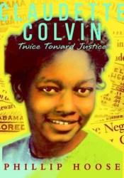 Claudette Colvin: Twice Toward Justice Pdf Book