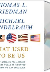 That Used to Be Us: How America Fell Behind in the World It Invented and How We Can Come Back Pdf Book