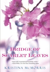 Bridge of Scarlet Leaves Pdf Book