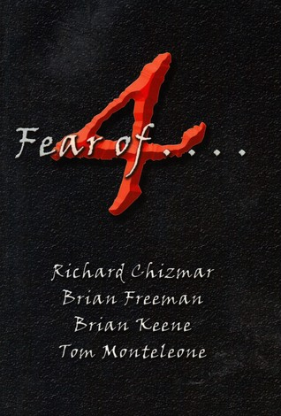 4 Fear of . . .