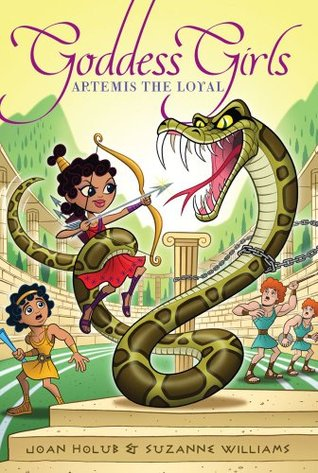 Artemis the Loyal (Goddess Girls, #7)