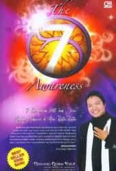 The 7 Awareness: 7 Kesadaran Hati dan Jiwa Menuju Manusia Di Atas Rata-rata
