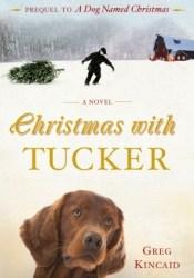 Christmas with Tucker (A Dog Named Christmas #0.5) Pdf Book