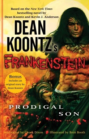Dean Koontz's Frankenstein, Volume 1: Prodigal Son