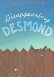 Disappearing Desmond Book by Anna Alter