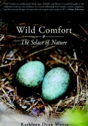 Wild Comfort: The Solace of Nature Pdf Book