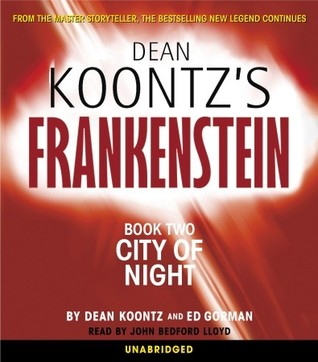 City of Night (Dean Koontz's Frankenstein #2)
