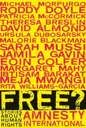 Free?: Stories About Human Rights