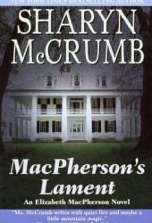 MacPherson's Lament (Elizabeth MacPherson, #7)