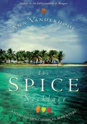 The Spice Necklace: A Food-Lover's Caribbean Adventure Pdf Book