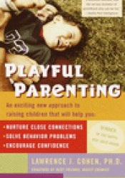 Playful Parenting Book by Lawrence J. Cohen