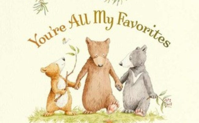 You Re All My Favorites By Sam Mcbratney Reviews