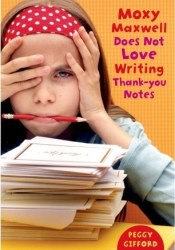 Moxy Maxwell Does Not Love Writing Thank-you Notes Pdf Book