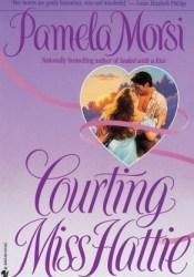 Courting Miss Hattie Pdf Book