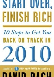 Start Over, Finish Rich: 10 Steps to Get You Back on Track in 2010 Book by David Bach