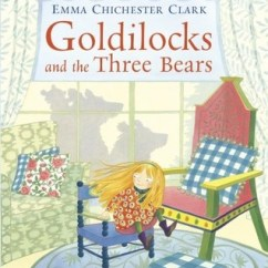 Unusual Chair Company Chichester Wedding Cover Hire York Goldilocks And The Three Bears By Emma Clark