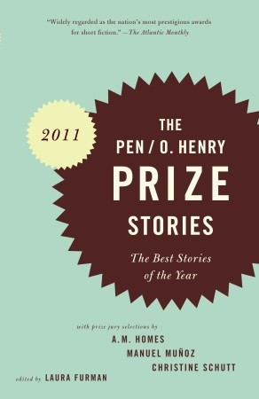 The PEN/O. Henry Prize Stories 2011