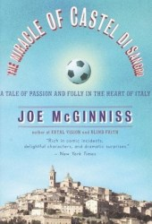 The Miracle of Castel di Sangro: A Tale of Passion and Folly in the Heart of Italy Pdf Book