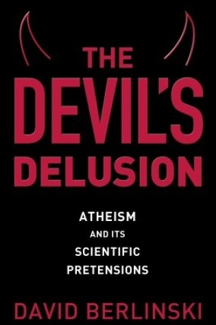 The Devil's Delusion: Atheism and Its Scientific Pretensions Book Pdf ePub
