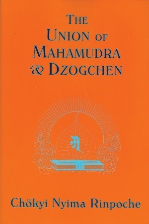 The Union of Mahamudra and Dzogchen