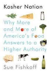 Kosher Nation: Why More and More of America's Food Answers to a Higher Authority Pdf Book