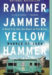 Rammer Jammer Yellow Hammer: A Road Trip into the Heart of Fan Mania Pdf Book